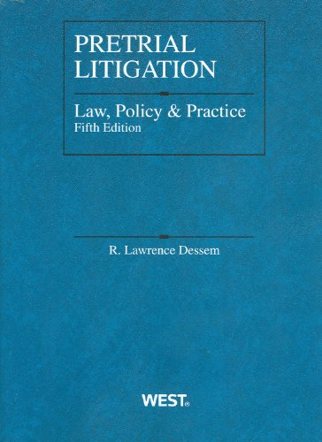 Pretrial Litigation Law, Policy and Practice  5th 2011 (Revised) edition cover