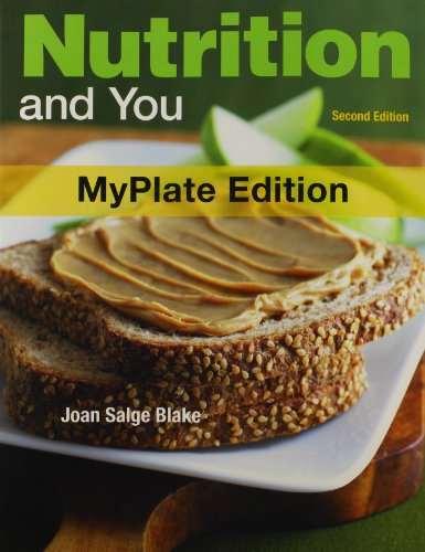 Nutrition and You, Myplate Edition, and MasteringNutrition with MyDietAnalysis with Pearson EText  2nd 2013 edition cover