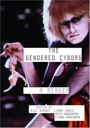 Gendered Cyborg A Reader  1999 edition cover