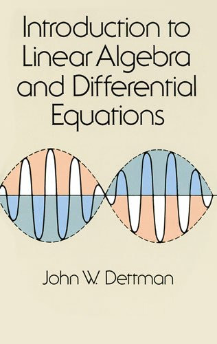 Introduction to Linear Algebra and Differential Equations  Reprint 9780486651910 Front Cover