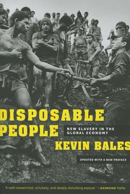 Disposable People New Slavery in the Global Economy 3rd 2012 (Revised) edition cover