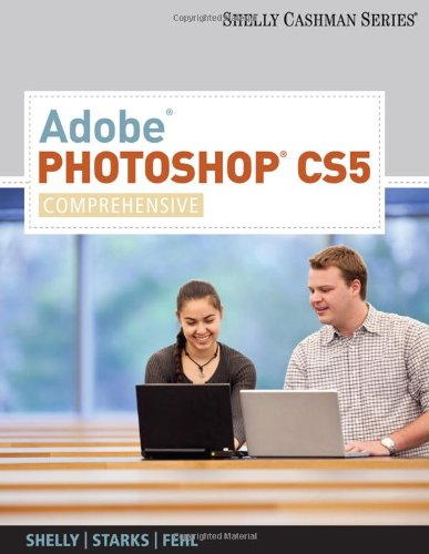 Adobe� Photoshop� CS5, Comprehensive   2011 9780538473910 Front Cover