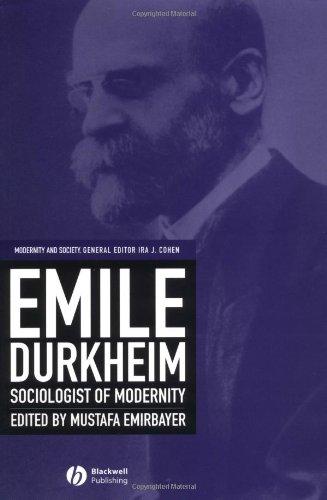 Emile Durkheim Sociologist of Modernity  2003 edition cover