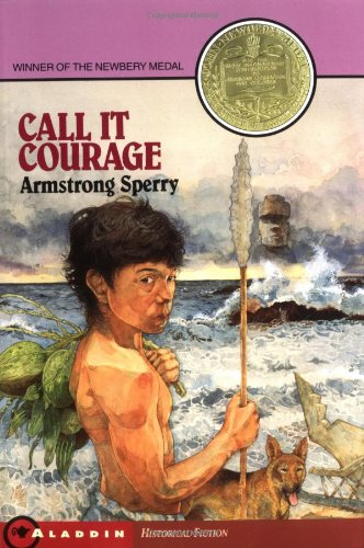 Call It Courage  2nd 1990 9780689713910 Front Cover