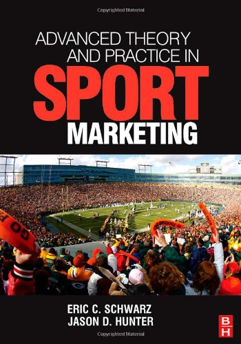 Advanced Theory and Practice in Sport Marketing   2008 9780750684910 Front Cover