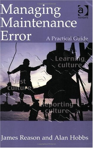 Managing Maintenance Error A Practical Guide  2003 edition cover