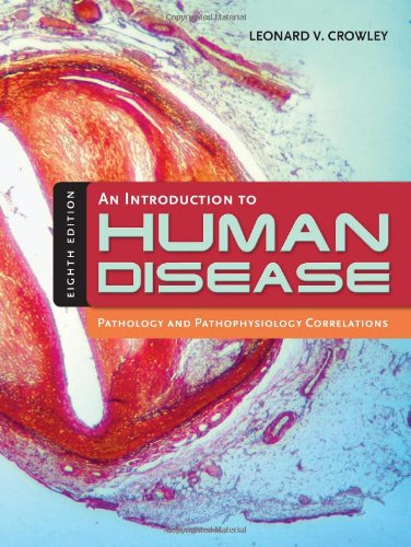 Introduction to Human Disease Pathology and Pathophysiology Correlations 8th 2010 (Revised) edition cover