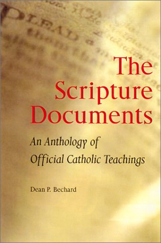 Scripture Documents An Anthology of Official Catholic Teachings  2002 edition cover