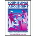 Counseling the Adolescent Individual, Family and School Interventions 4th 2002 (Revised) 9780891082910 Front Cover