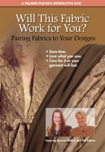 Will This Fabric Work for You?: Pairing Fabrics to Your Designs  2011 edition cover