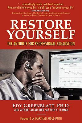 Restore Yourself The Antidote for Professional Exhaustion N/A edition cover