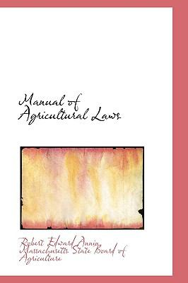 Manual of Agricultural Laws:   2009 edition cover