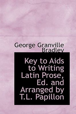Key to Aids to Writing Latin Prose, Ed and Arranged by T L Papillon  2009 edition cover
