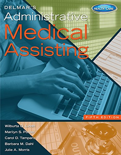 Delmar's Administrative Medical Assisting (Book Only)  5th 2014 9781133602910 Front Cover