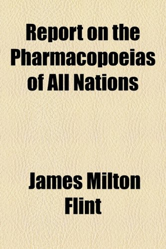 Report on the Pharmacopoeias of All Nations  2010 edition cover