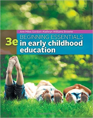 Beginning Essentials in Early Childhood Education  3rd 2016 edition cover