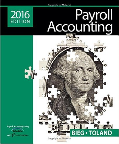Payroll Accounting 2016 + Online General Ledger, 12 Months:   2015 9781305665910 Front Cover