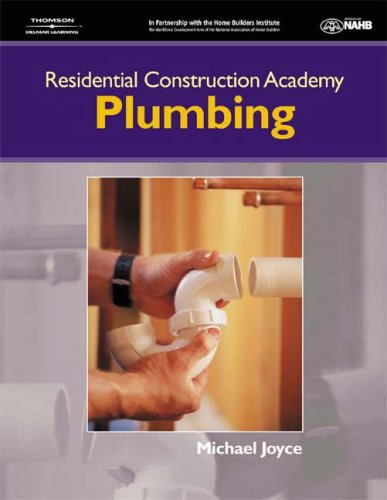 Residential Construction Academy Plumbing  2005 9781401848910 Front Cover
