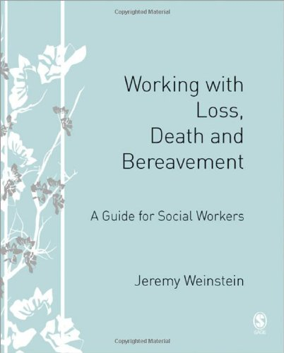Working with Loss, Death and Bereavement A Guide for Social Workers  2008 edition cover