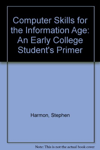 Computer Skills for the Information Age An Early College Student's Primer Revised edition cover