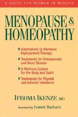 Menopause and Homeopathy A Guide for Women in Midlife  1998 9781556432910 Front Cover
