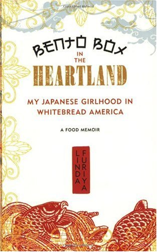Bento Box in the Heartland My Japanese Girlhood in Whitebread America  2007 9781580051910 Front Cover