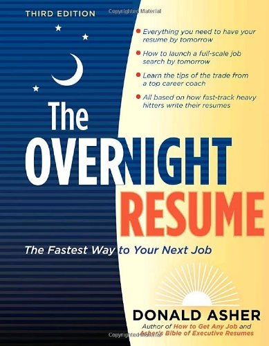 Overnight R�sum� The Fastest Way to Your Next Job 3rd 2010 edition cover