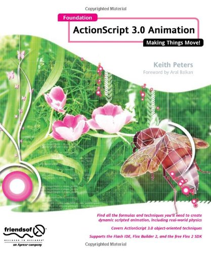 Foundation Actionscript 3. 0 Animation Making Things Move!  2007 9781590597910 Front Cover