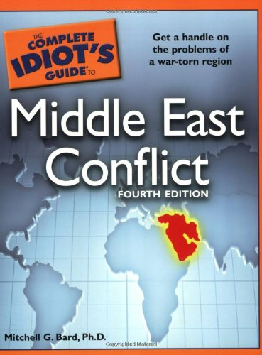 Complete Idiot's Guide to Middle East Conflict  4th (Revised) edition cover