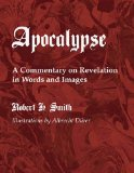 Apocalypse A Commentary on Revelation in Words and Images N/A edition cover