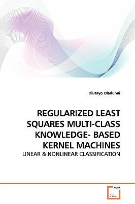 Regularized Least Squares Multi-Class Knowledge- Based Kernel MacHines   2009 edition cover