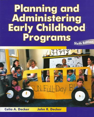 Planning and Administering Early Childhood  6th 1997 edition cover