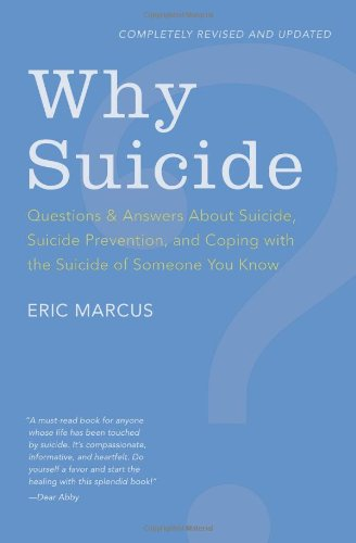 Why Suicide? Questions and Answers about Suicide, Suicide Prevention, and Coping with the Suicide of Someone You Know  2010 edition cover