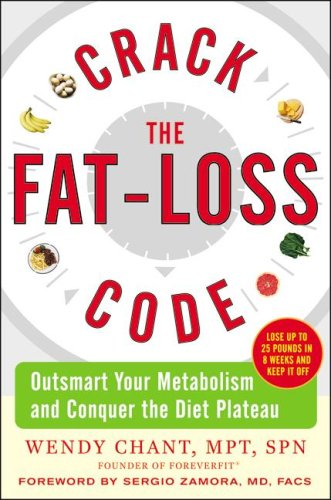 Crack the Fat-Loss Code Outsmart Your Metabolism and Conquer the Diet Plateau  2008 9780071546911 Front Cover