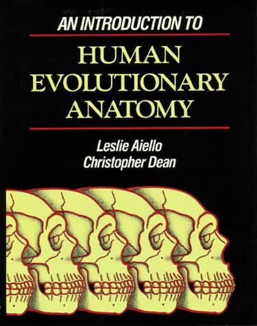 Introduction to Human Evolutionary Anatomy   1990 edition cover