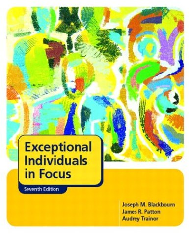 Exceptional Individuals in Focus  7th 2004 (Revised) 9780131134911 Front Cover