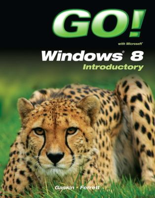 GO! with Windows 8 Introductory   2014 edition cover