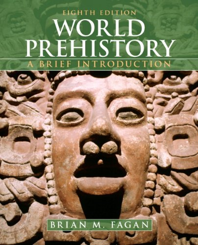 World Prehistory A Brief Introduction 8th 2011 (Revised) edition cover