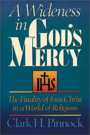 Wideness in Gods Mercy The Finality of Jesus Christ in a World of Religions N/A edition cover
