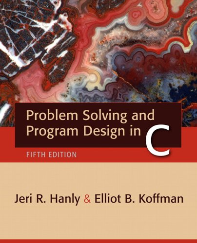 Problem Solving and Program Design in C  5th 2007 (Revised) edition cover
