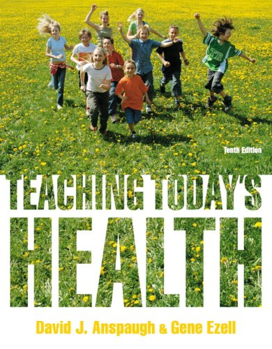 Teaching Today's Health  10th 2013 (Revised) 9780321793911 Front Cover