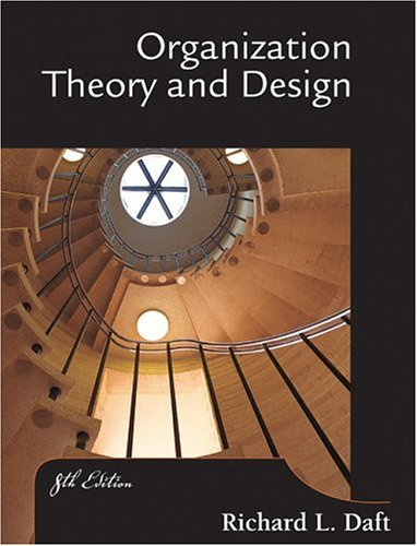 Organization, Theory and Design  8th 2004 edition cover