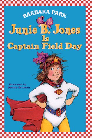 Junie B. Jones Is Captain Field Day   2001 edition cover
