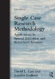 Single Case Research Methodology Applications in Special Education and Behavioral Sciences 2nd 2014 (Revised) edition cover