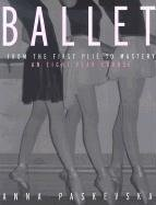 Ballet From the First Plie to Mastery - An Eight-Year Course  2002 edition cover