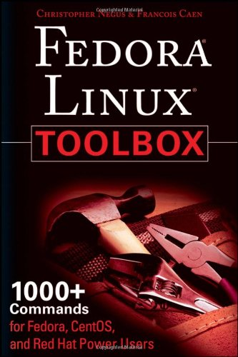 Fedora Linux Toolbox 1000+ Commands for Fedora, CentOS and Red Hat Power Users  2008 edition cover
