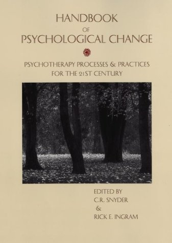 Handbook of Psychological Change Psychotherapy Processes and Practices for the 21st Century  2000 9780471241911 Front Cover