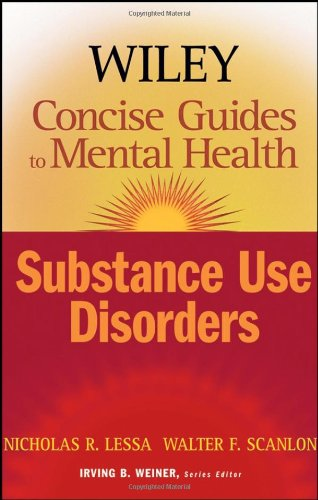 Wiley Concise Guides to Mental Health Substance Use Disorders  2006 edition cover
