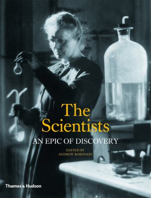 Scientists An Epic of Discovery  2012 9780500251911 Front Cover