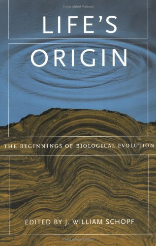 Life's Origin The Beginnings of Biological Evolution  2002 edition cover